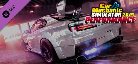 Car Mechanic Simulator 2015 Performance DLC Free Download - pc games