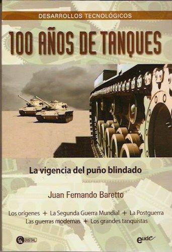 Descargar 100 Años De Tanques Baretto Juan Fernando