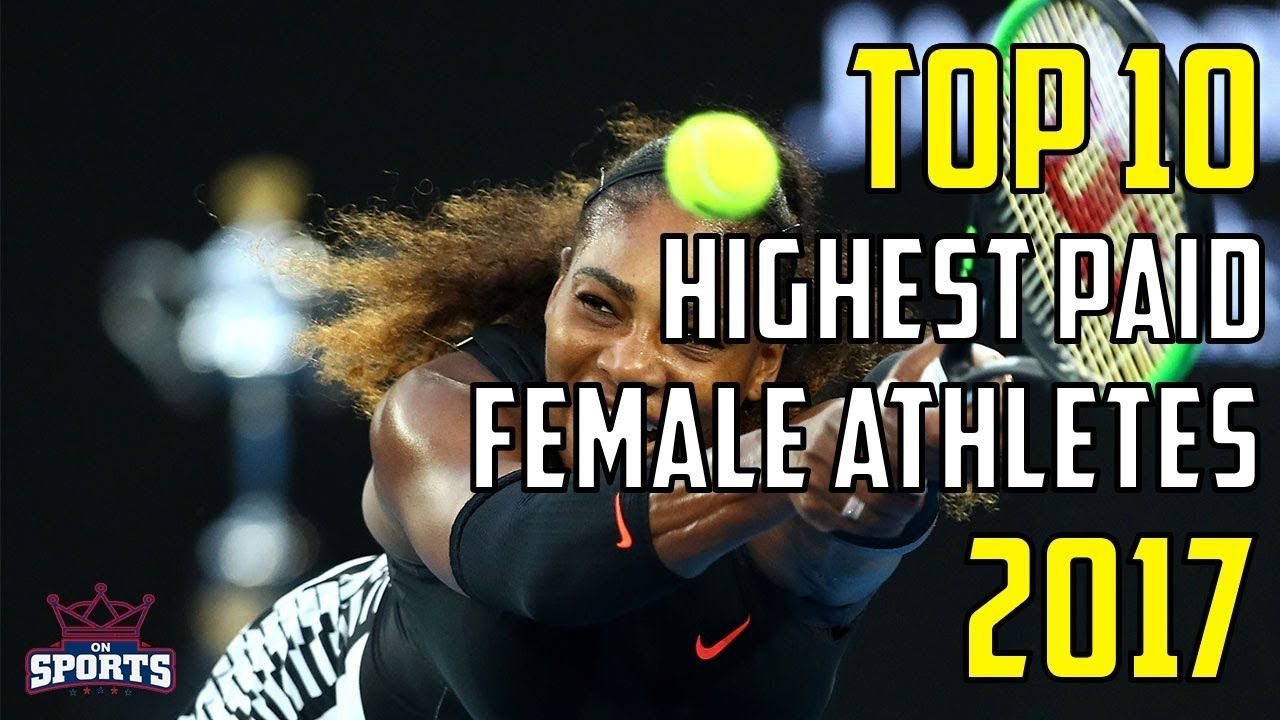 Top 10 Highest Paid Female Athletes 2017 Countdown of the