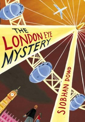 The London Eye Mystery by Siobhan Dowd. Grades 5 & 6 - May 19th