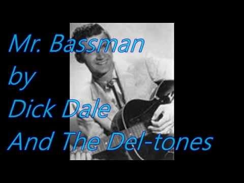 Mr. Bassman by Dick Dale and The Del-tones - YouTube