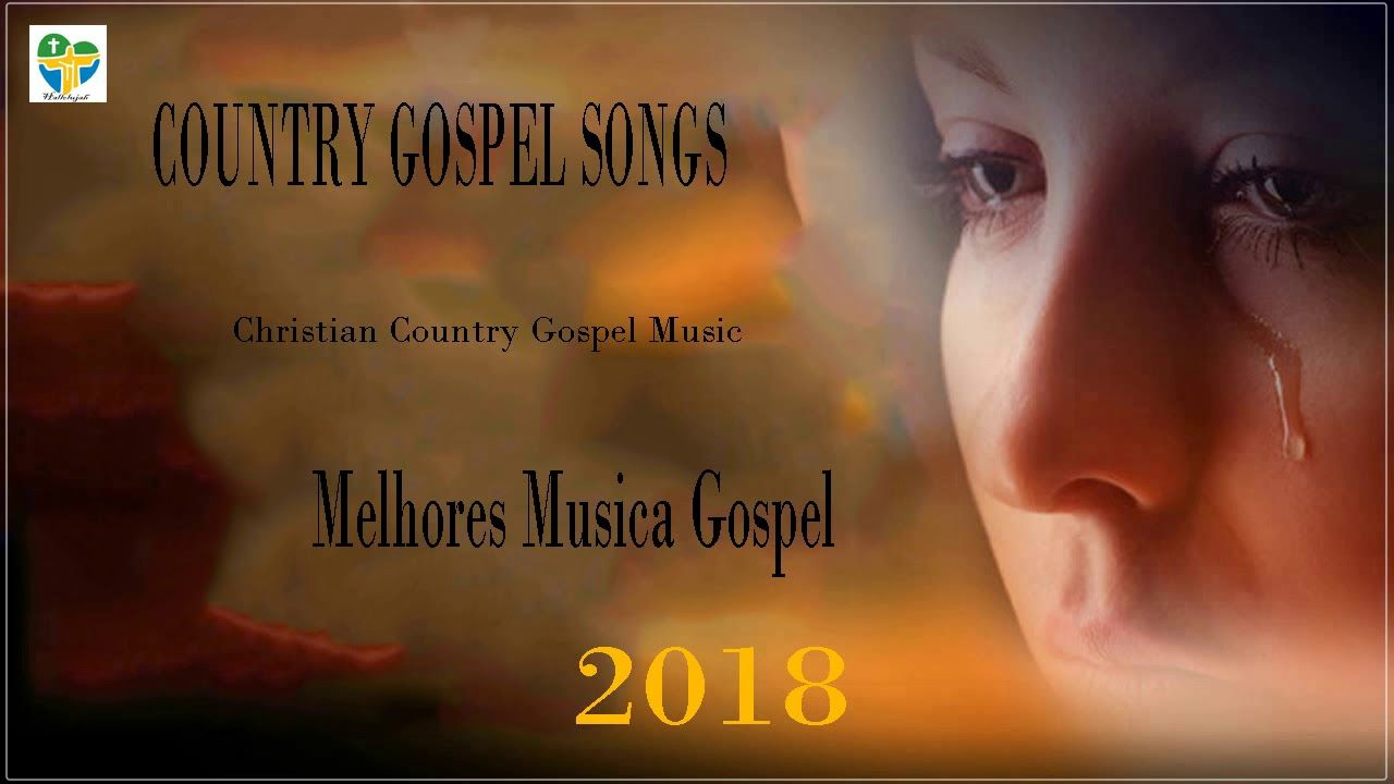 COUNTRY GOSPEL SONGS 2018 - Christian Country Gospel Music - Top