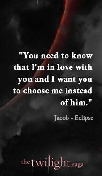 Jacob To Bella Quote From The Twilight Saga Eclipse 3 X