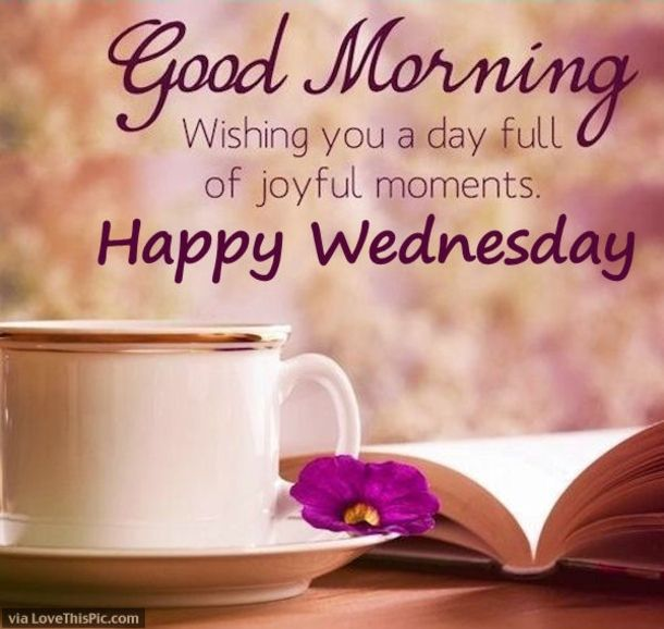 20 Best Good Morning Happy Wednesday Quotes Weekends Morning