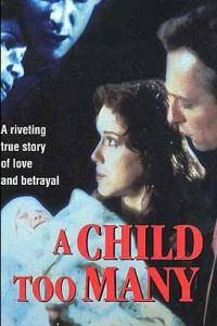 Moment of Truth: A Child Too Many (1993) - MovieMeter.nl