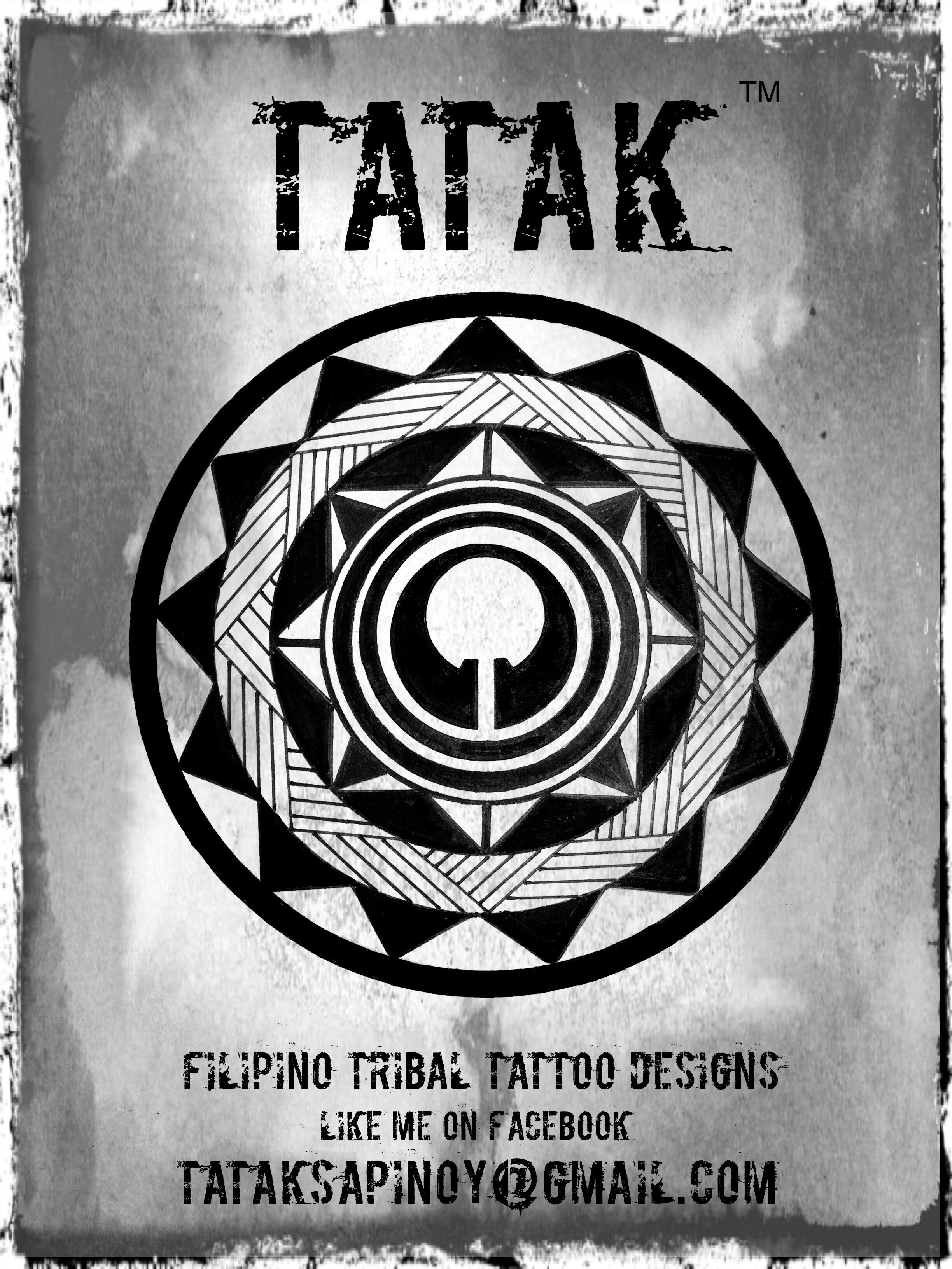 Arte Meaning In Tagalog I Create Contemporary Filipino Tribal Tattoo Designs Tattoo