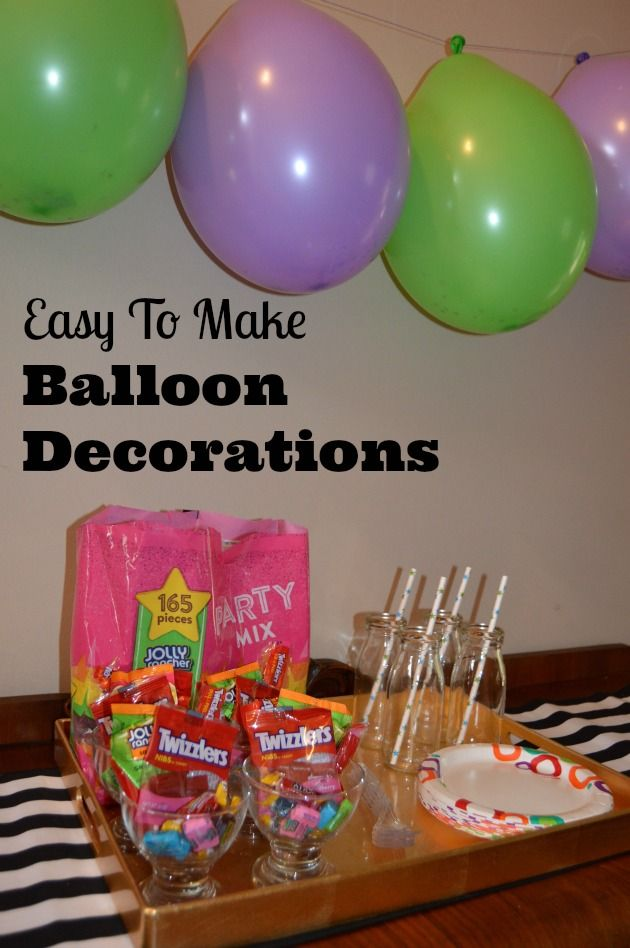 Candy Filled Birthday Balloon Decoration Ideas Easy decorations