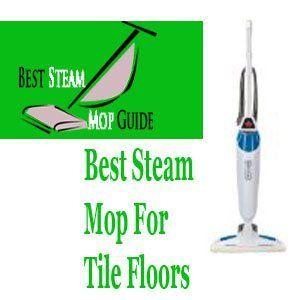 Pin by Jason L on best steam mop for tile floors Pinterest