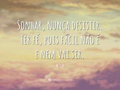 Sonhar Nunca Desistir Tenha Fe Sonho Letra Sonhar Nunca