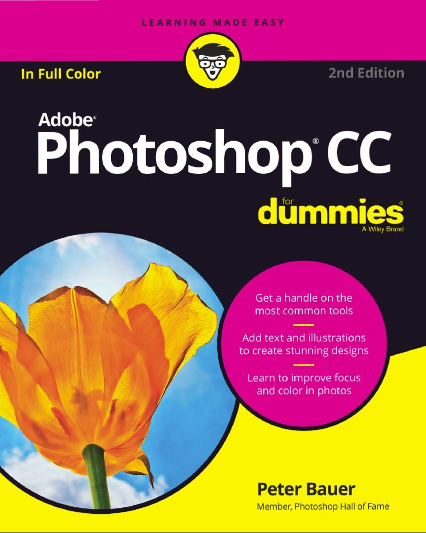 Adobe Photoshop Cc For Dummies Computer Tech 2nd Edition Photoshop Adobe Photoshop Download Adobe Photoshop