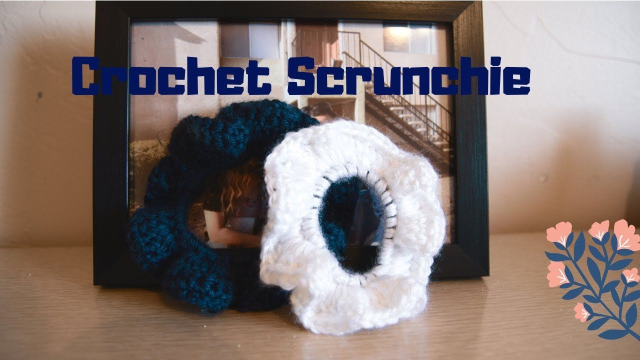 Crochet Scrunchies!! - Quarantine Crafts: Episode 3