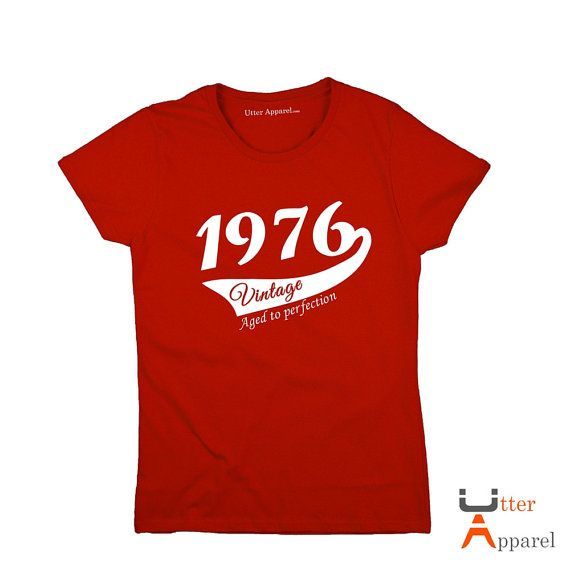 40th Birthday Gift Woman Vintage 1976 T Shirt By UtterApparel
