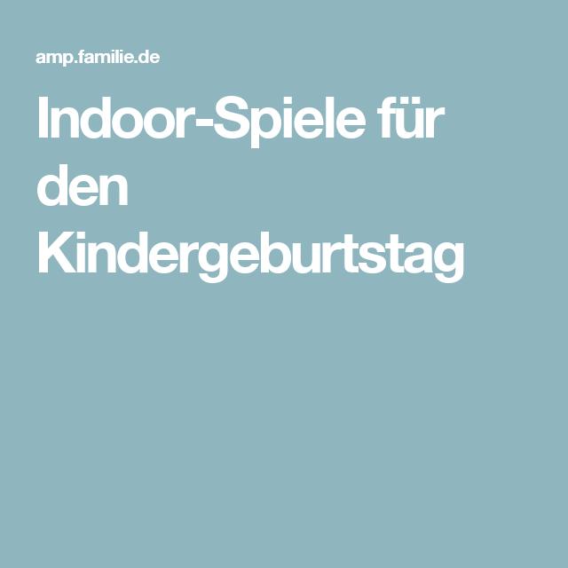 indoor spiele f r den kindergeburtstag kinder pinterest indoor spiele spiel und geburtstage. Black Bedroom Furniture Sets. Home Design Ideas