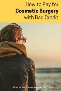 pay for plastic surgery with bad credit