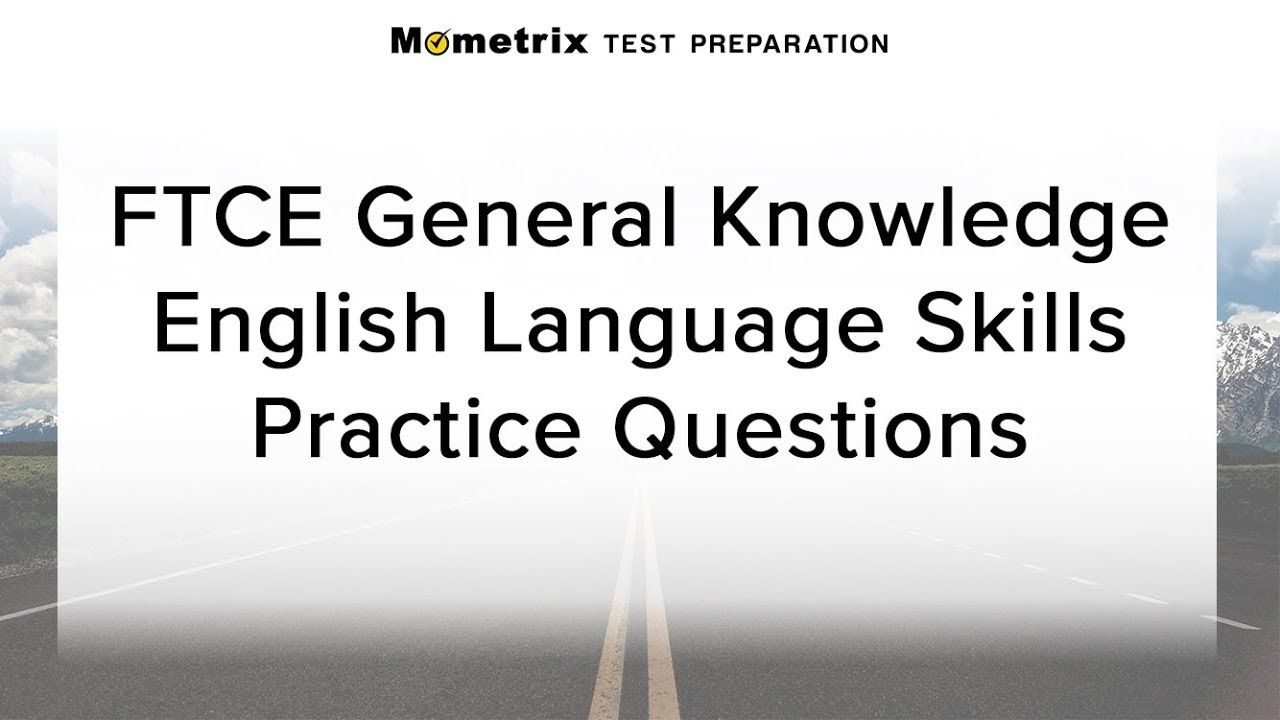 Free ftce general knowledge test english language skills practice free ftce general knowledge test english language skills practice quiz 1betcityfo Image collections