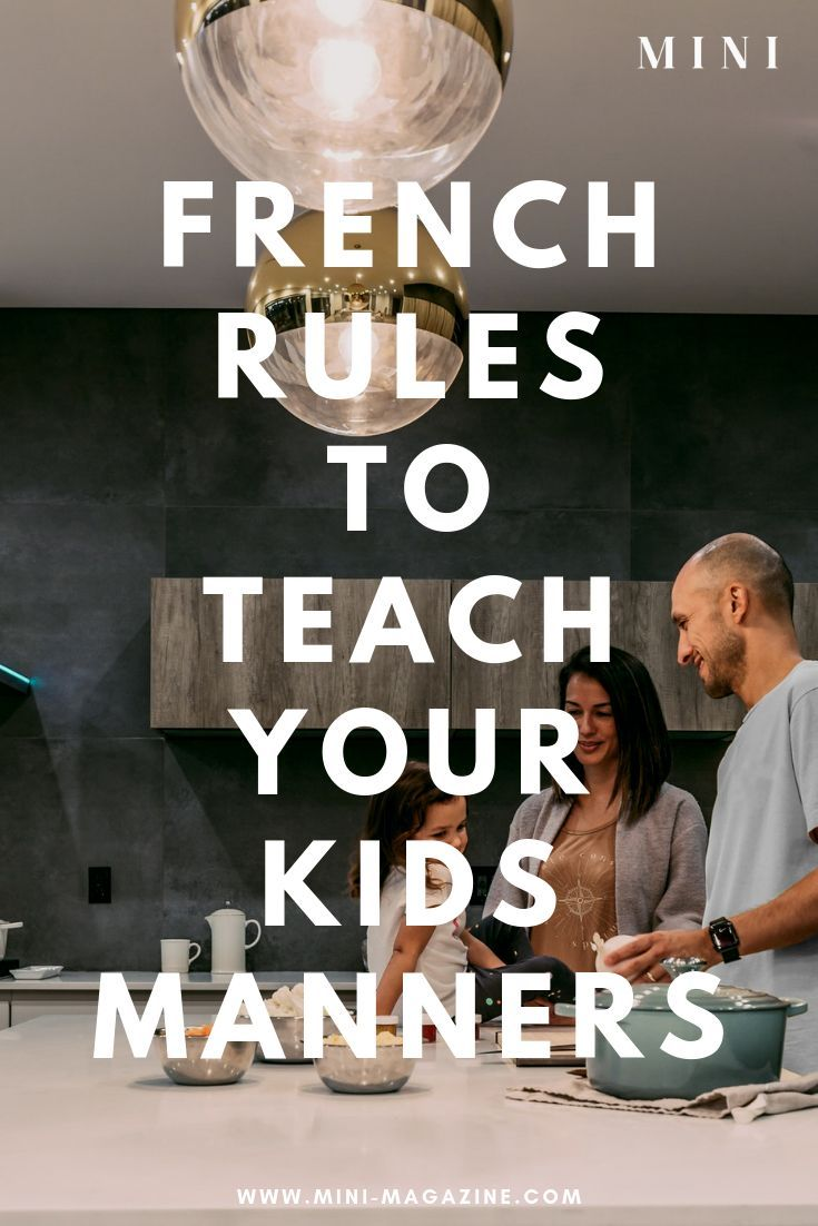 Parenting Tips French parenting hacks are the best especially when it comes to teaching kids manners and curing picky eaters These parenting tips from French parents will...