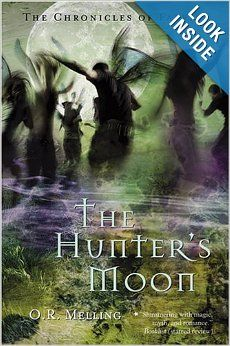 Chronicles of Faerie: The Hunter's Moon - O.R. Melling