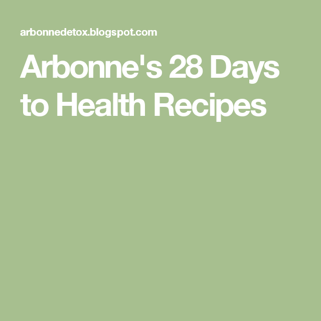 Arbonne's 28 Days to Health Recipes