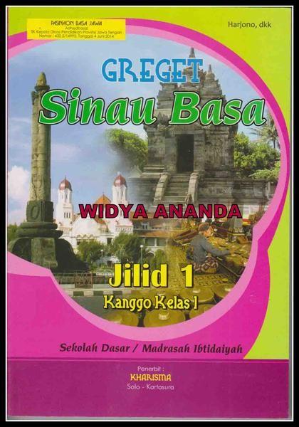 Greget Sinau Basa Jawa 1 Berat 400 Gr Cover Full Colour 210 Gr Uv Isi Full Colour Hvs 70 Gr Halaman 222 Hal Ukuran 16 5 X 24 5 Cm Harga 37 Books
