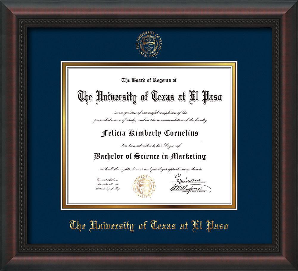 University Of Texas El Paso Diploma Frame Mahogany Braid W Utep Embossed Seal Name Navy On Gold Mat Diploma Frame University Of South Alabama Frame