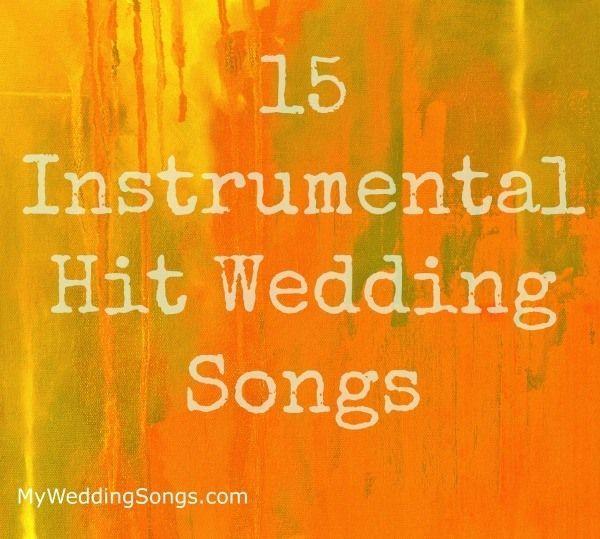 70 Best Instrumental Wedding Songs 2020 In 2020