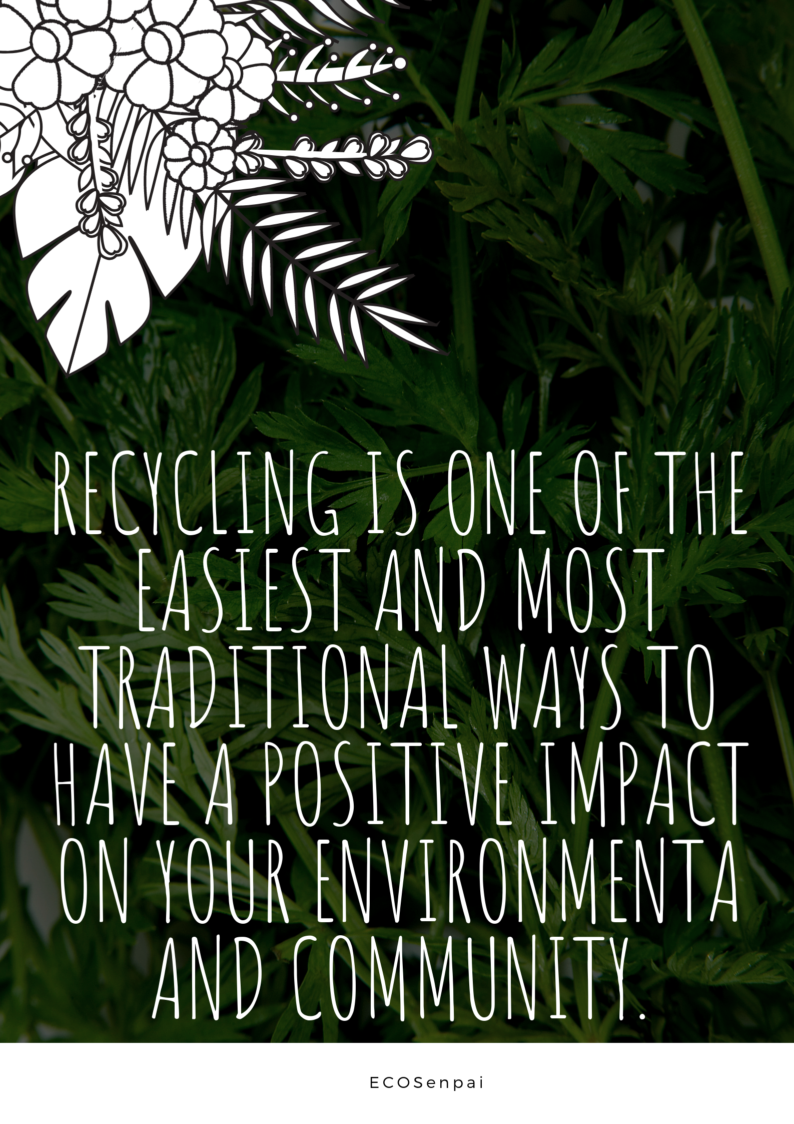 Recycling Is One Of The Easiest And Most Traditional Ways