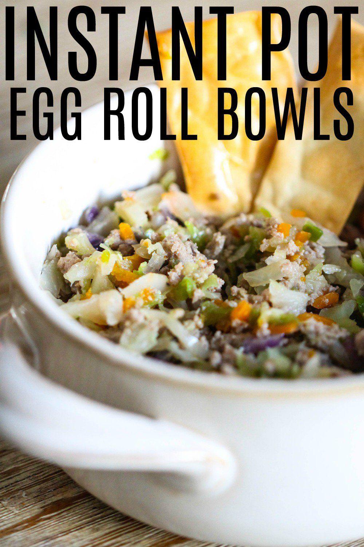 Instant Pot Egg Roll Bowls Recipe In 2020 Instant Pot Dinner