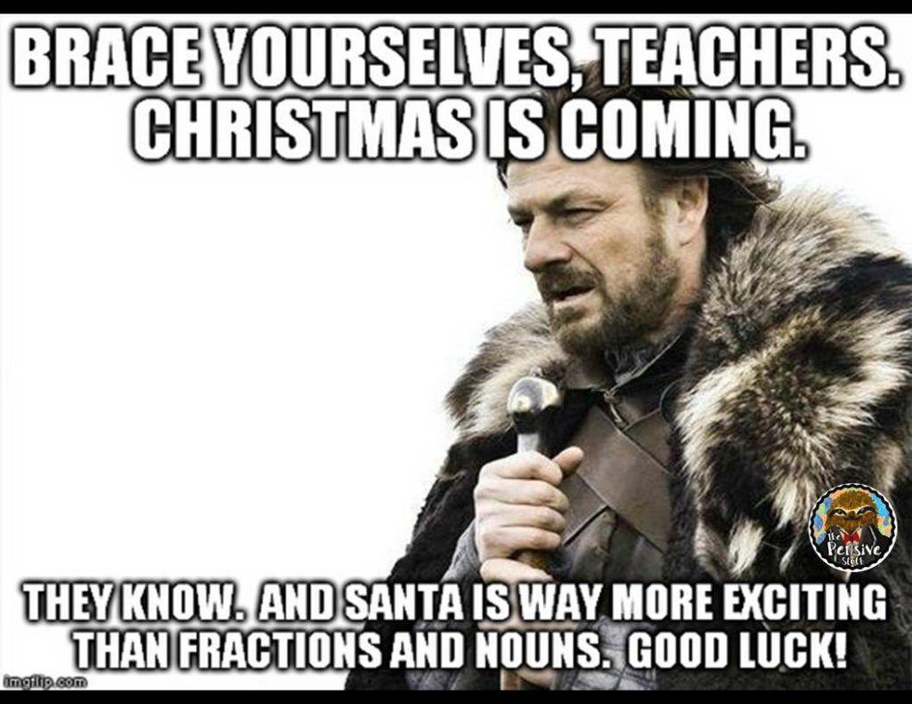 Top 18 December Meme Teacher Memes Funny Teacher Memes Teacher Humor