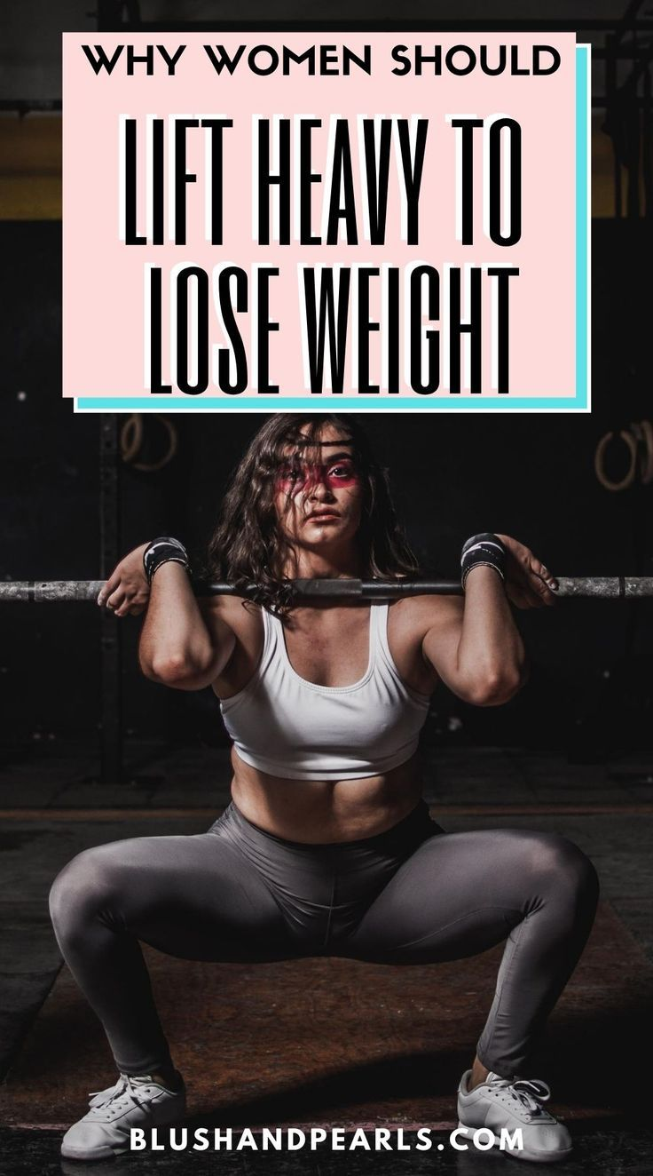 Why Women Should Lift Heavy To Lose Weight