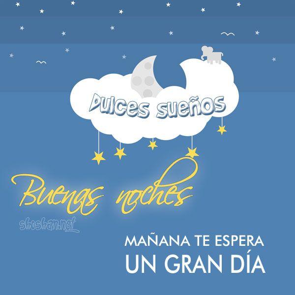 Imagen Para Desear Buenas Noches Y Dulces Suenos Manana Te Espera Un Gran Dia Imagenes De Buenas Noches Buenas Noches Saludos De Buenas Noches