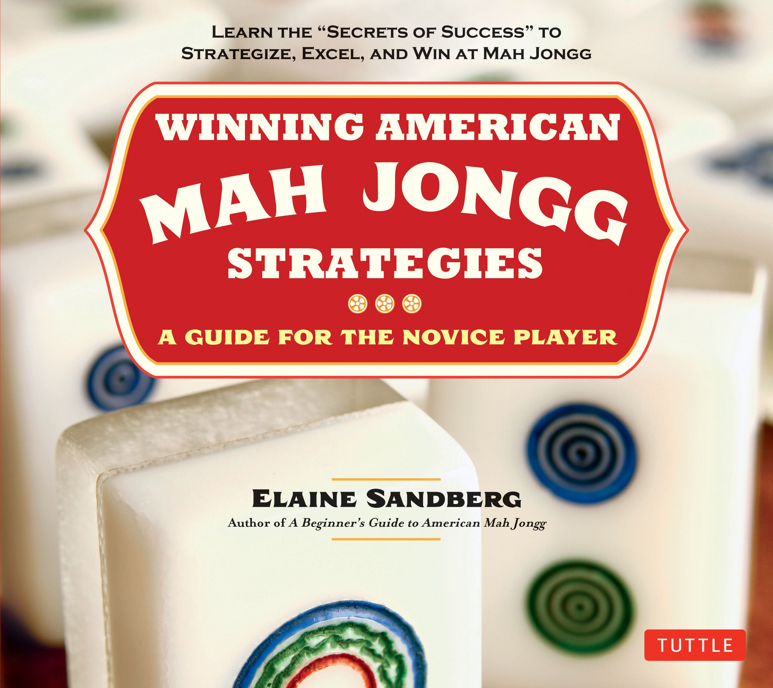 Winning American Mah Jongg Strategies American, Games to