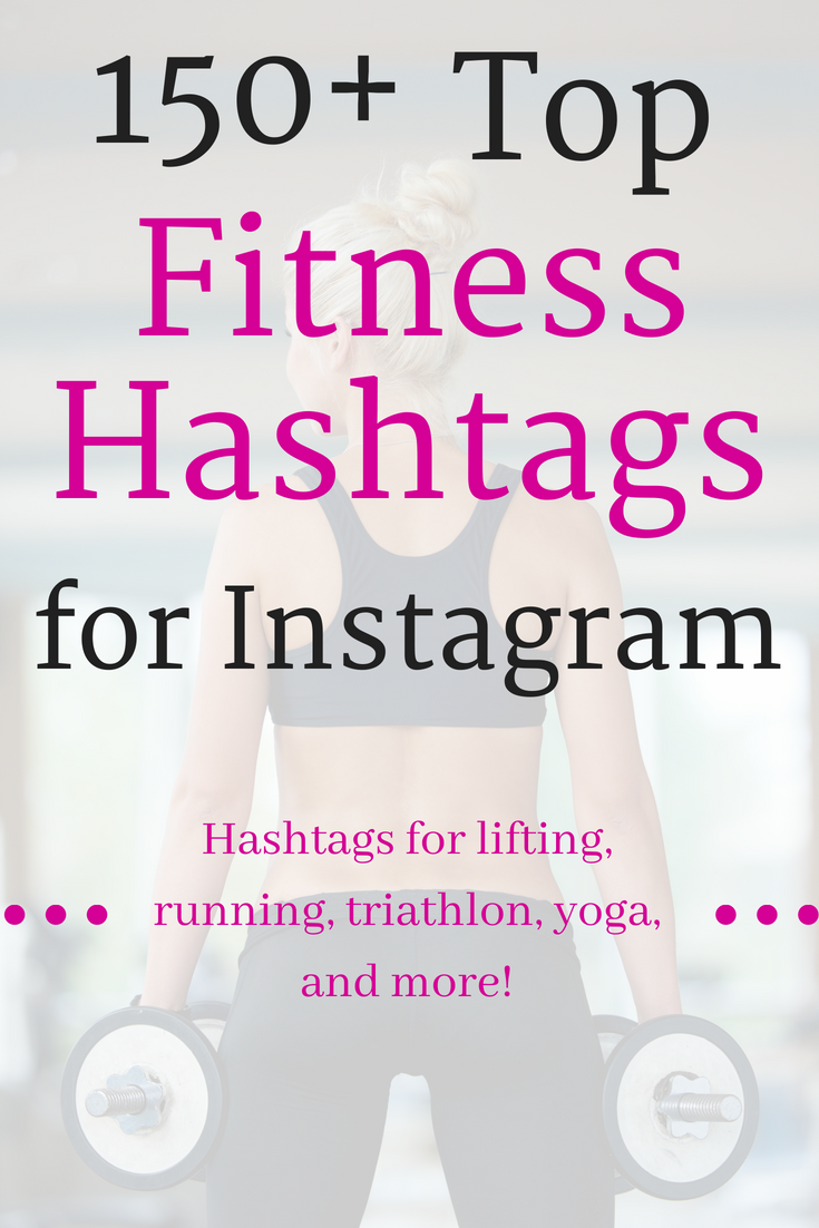 150 Top Fitness Hashtags For Instagram Gym Running Yoga And More Build A Wellness Blog Best Fitness Hashtags Fitness Instagram Workout Hashtags