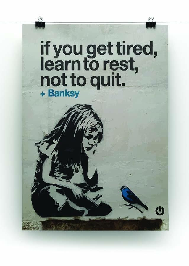 banksy if you get tired Canvas Print or Poster #banksyart