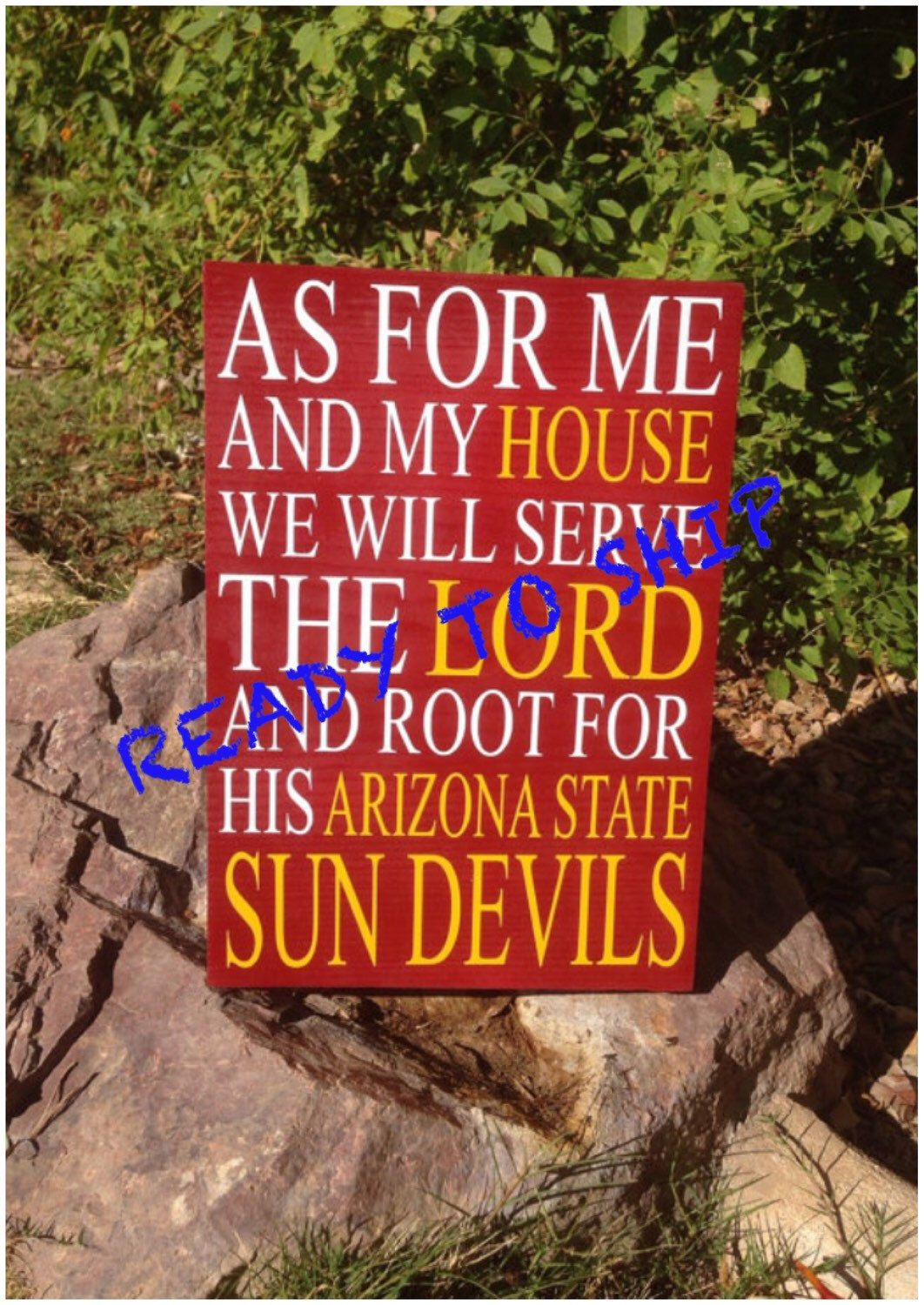 """READY TO SHIP, As For Me And My House We Will Serve The Lord And Root For His Arizona State Sun Devils 8""""x11"""" sign by TheLittleSparkleShop on Etsy https://www.etsy.com/listing/281298528/ready-to-ship-as-for-me-and-my-house-we"""