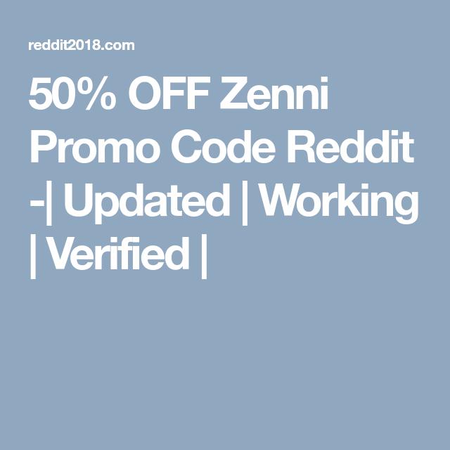50% OFF Zenni Promo Code Reddit -| Updated | Working