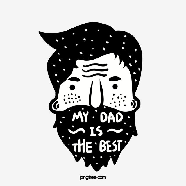 Download Hand Painted Bearded Father, My Dad Is The Best, Big Beard ...