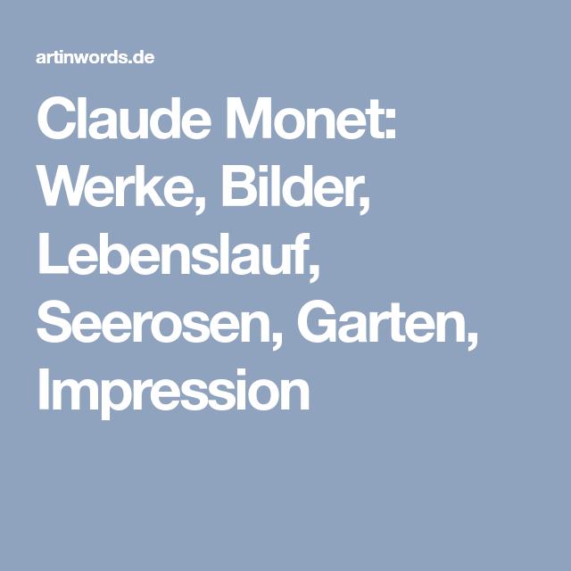 Referat Claude Monet Lebenslauf Und Bekannte