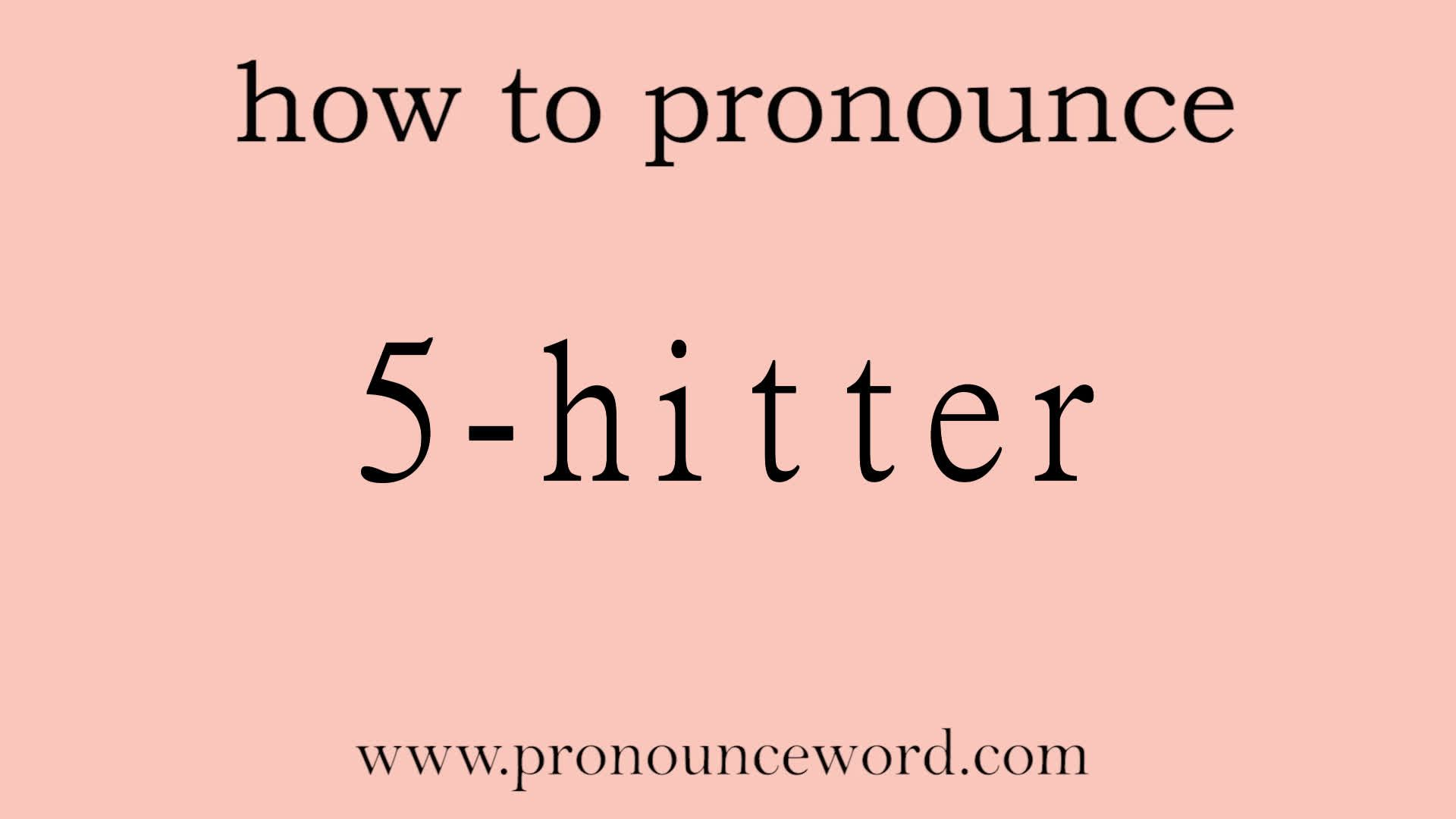 11-hitter. How to pronounce the english word 11-hitter .Start with 11
