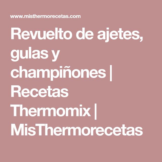 Revuelto De Ajetes Gulas Y Champiñones Fitness Thermomix