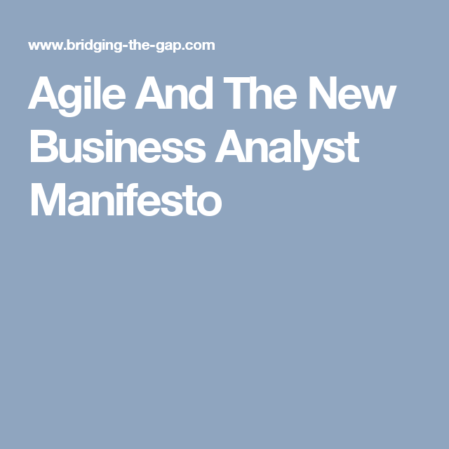 Agile And The New Business Analyst Manifesto  Business Analysis