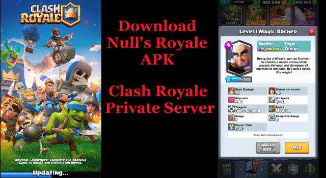 Null's Royale Clash Royale Private Server Download The Clash of