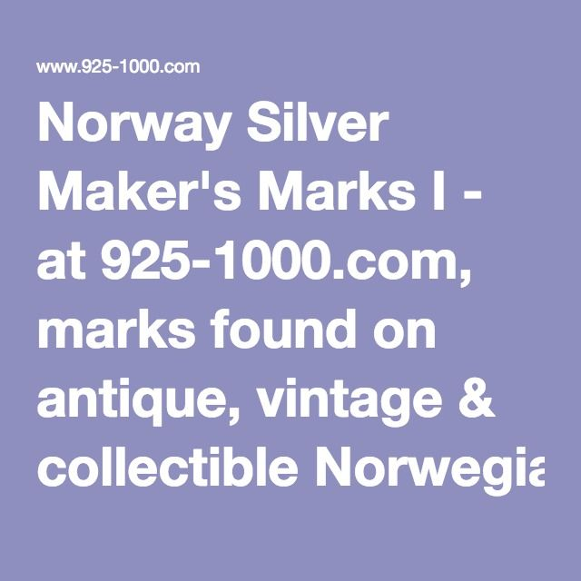 Norway Silver Maker S Marks I Makers Mark Antique Knowledge Norway