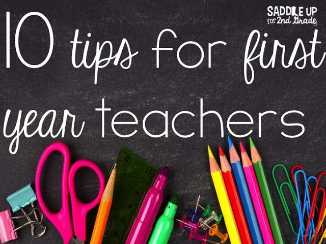 10 Tips for First Year Teachers Teacher, Future and Classroom - first class degree