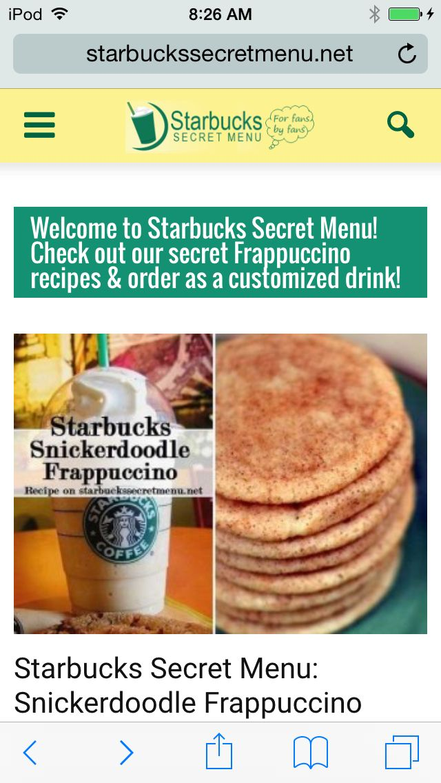 Ok, look at thIs website its URL is StarbucksSecretMenu.net ITS AWESOME!
