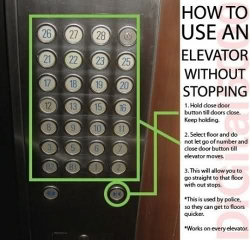 This is true and really used by police when they need the use of both stairs and elevators.