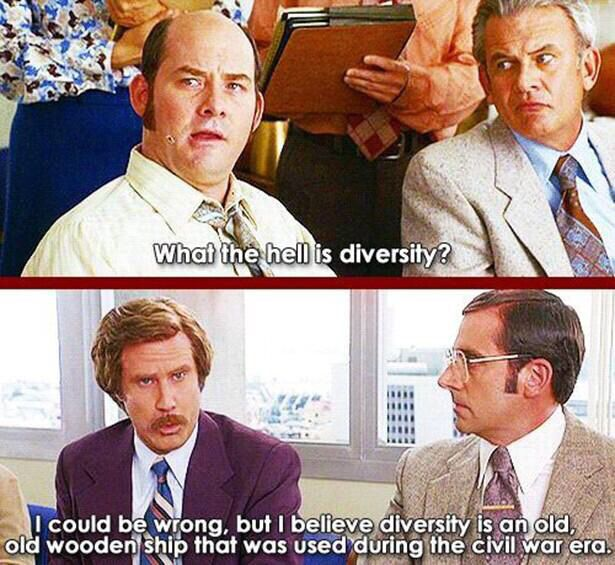 Diversity Wise Folk Anchorman Quotes Funny People Good Movies