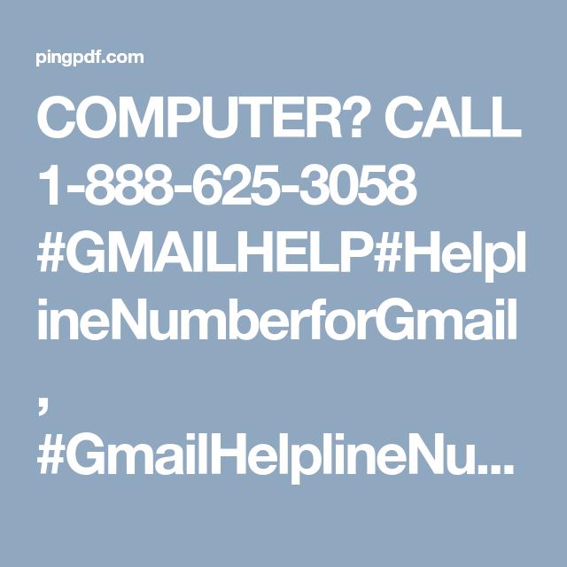 COMPUTER? CALL 18886253058 GMAILHELP