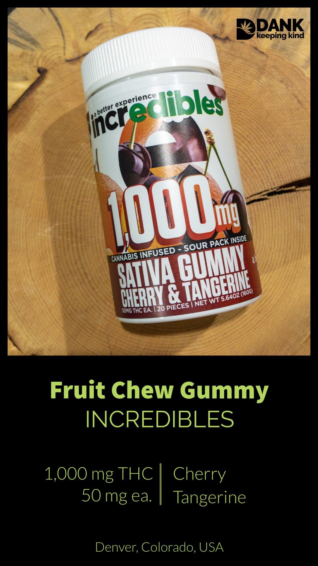 Fruit Chew Gummy by Incredibles available at DANK Dispensary, Denver
