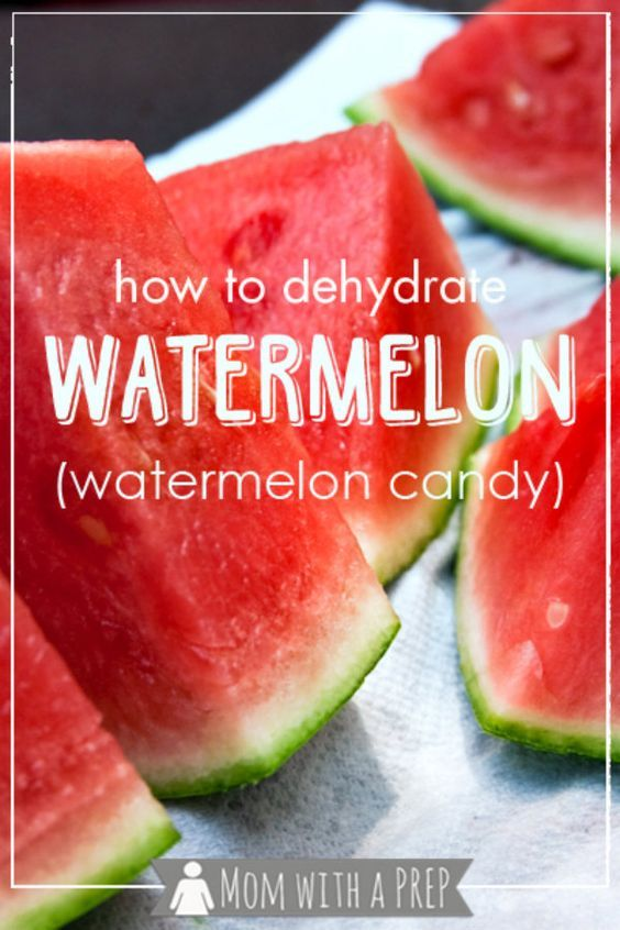 How to Dehydrate Watermelon (Watermelon Candy is part of food-recipes - Mom with a PREP   Overloaded with the yummy goodness of watermelon this summer  Learn to make watermelon candy! (dehydrated watermelon)