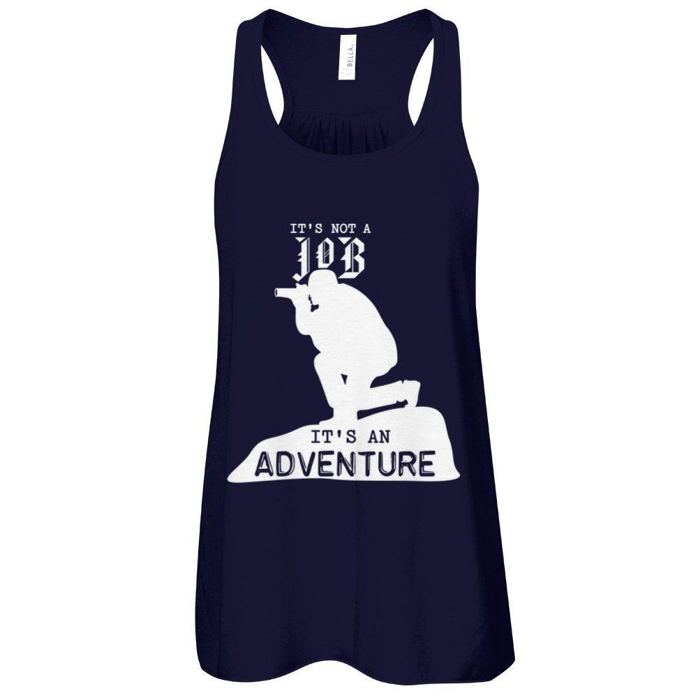 Not A Job,it's An Adventure - Shirts